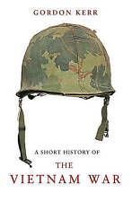Short History of the Vietnam War, A, Gordon Kerr, New condition, Book