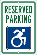 Reserved Parking w/Handicap Symbol 8x12 Sign Solid Aluminum USA Made!