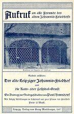 Aufruf a. alle Freunde d. alten Johannis-Friedhofs  Historische Reklame von 1908