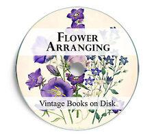 Rare Vintage Books on DVD - Floristry Flower Arranging Floriculture Antique 236
