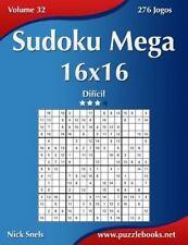 Sudoku: Sudoku Mega 16x16 - Difícil - Volume 32 - 276 Jogos by Nick Snels...