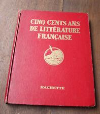 1935 Cinq cents ans de littérature française portraits écrivains biographie