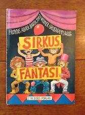 SIGNED/SIGNERT Sirkus Fantasi av Frøydis Barth i Norsk/Norwegian