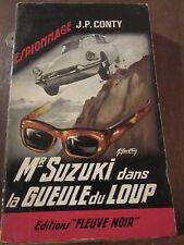 Conty: Mr Suzuki dans la Gueule du loup / Editions Fleuve Noir Espionnage 520
