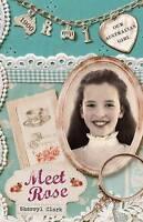 Meet Rose by Sherryl Clark (Paperback, 2011) Our Australian Girl