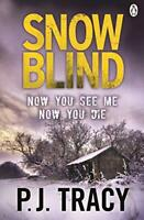 Snow Blind by Tracy, P J | Paperback Book | 9781405915625 | NEW