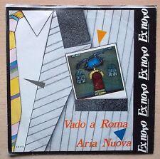 EX NOVO Vado A Roma / Aria Nuova 45 giri RARO  F. Blaganò