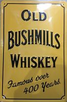 Old Bushmills Whiskey (yellow)  embossed  steel sign  300mm x 200mm (hi)