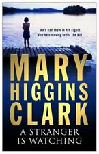 A Stranger is Watching By Mary Higgins Clark. 9780743484374