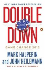 Double Down : Game Change 2012 by John Heilemann and Mark Halperin (2014,...