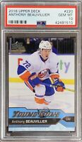 2016 2017 Anthony Beauvillier PSA 10 UPPER DECK UD YOUNG GUNS ROOKIE CARD RC