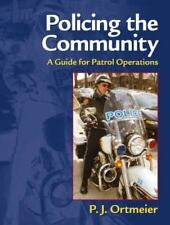Policing the Community: A Guide for Patrol Operations-ExLibrary