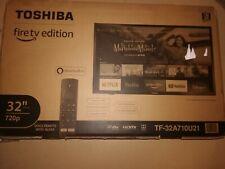 "Brand New Toshiba 32""  Smart TV 720P Fire TV Edition with Alexa TF-32A710U21"