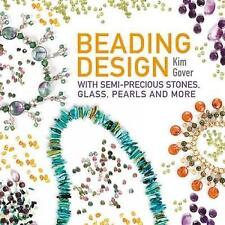 Beading Design with Semi-Precious Stones Glass Pearls & More Paperback Book