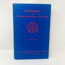 HISTORY OF CARSON-NEWMAN COLLEGE JEFFERSON CITY TN ISAAC NEWTON CARR SIGNED 1959
