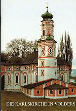 Bodner, Die Karlskirche in Volders, Bezirk Innsbruck Land, Tirol, farb. ill 1988