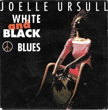 "45 TOURS / 7"" SINGLE--JOELLE URSULL--WHITE AND BLACK BLUES"