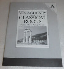 Vocabulary Classical Roots Teacher Guide Answer Key A Fifer Flowers PB 2003
