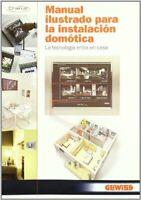 Manual ilustrado para la instalacion domotica (Electricidad Electronica)