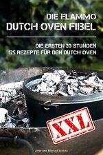 Dutch Oven Fibel XXL - 125 Rezepte