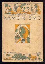 Ramon Gomez de la Serna - Ramonismo - Primera edicion