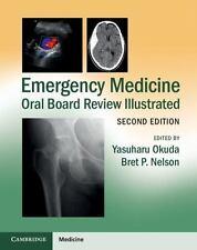 Emergency Medicine Oral Board Review Illustrated (2015, Paperback, Revised)