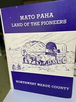 South Dakota Hist - Mato Paha - Land of the Pioneers - NW Meade County - 1969