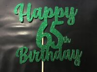 Custom Cake Topper Happy 65 Birthday Glitter Any Words, Date,