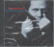 Richard Lloyd - the cover doesn't matter CD NEU the knockdown ain't it time