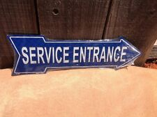 """Service Entrance This Way To Arrow Sign Directional Novelty Metal 17"""" x 5"""""""