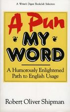 A Pun My Word: A Humorously Enlightened Path to En