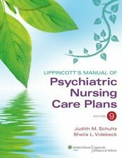 Lippincott's Manual of Psychiatric Nursing Care Plans: By Schultz, Judith M.,...