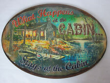 What Happens at the Cabin Stays at the Cabin Oval Tin Metal Wal Sign Rivers Edge