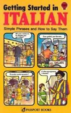 Getting Started in Italian:  Simple Phrases and How to Say Them (Passport Books)