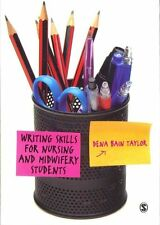 Writing Skills for Nursing and Midwifery Students by Dena Bain Taylor...