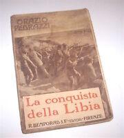 Colonialismo Africa - Pedrazzi  - La Conquista della Libia - 1^ ed. 1912