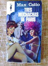 Tres muchachas de París/ Max Catto/ Plaza y Janes/ 1969/ Libros Reno