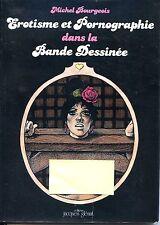 EROTISME ET PORNOGRAPHIE DANS LA BANDE DESSINEE - M. Bourgeois 1978