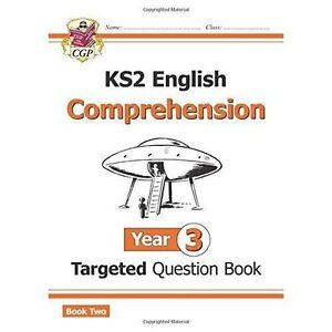 New KS2 English Targeted Question Book: Year 3 Comprehension - Book 2 by CGP Boo