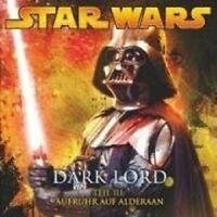 """STAR WARS """"DARK LORD 3 AUFRUHR AUF ALDERAAN"""" CD NEU"""