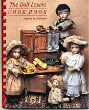 The Doll Lovers Cook Books Family Favorite Recipes, Antique Dolls excellent gift