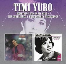 Timi Yuro - Something Bad On My Mind/The Unreleased & Rare Liberty Reco (NEW CD)
