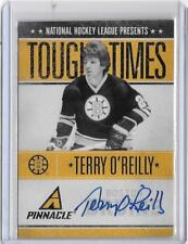 TERRY O'REILLY 2011 PINNACLE TOUGH TIMES AUTOGRAPH AUTO #45/250 -BRUINS!!!