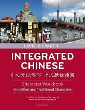 Integrated Chinese: Level 2 Part 1 (Simplified and Traditional Character)