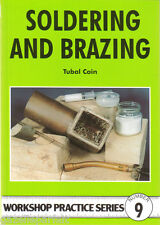 SOLDERING AND BRAZING Tubal Cain Workshop Practice Engineering Manual paperback