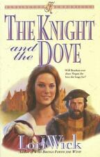 The Knight and the Dove (Kensington Chronicles, Book 4), Wick, Lori, Good Condit