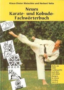 Neues Karate und Kobudo Fachwörterbuch. Atemi Angriffspunkte, Grundstellung, uvm