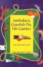 USED (VG) Jambalaya, Crawfish Pie, File Gumbo: Cajun and Creole Cuisine