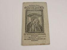 Wallfahrt Gnadenbild Andachtiges Gebeth Maria von guten Rath - Rat 1827 Salzburg
