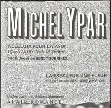 MICHEL YPAR ALLELUIA POUR LA PAIX POCHETTE POSTER Dédicacé Chorale BONDY SOURIRE